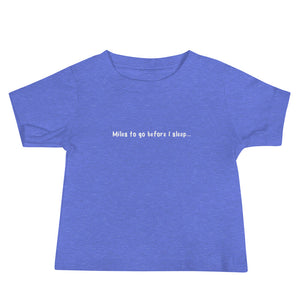 Baby Boy Miles to Go Baby Jersey Short Sleeve Tee