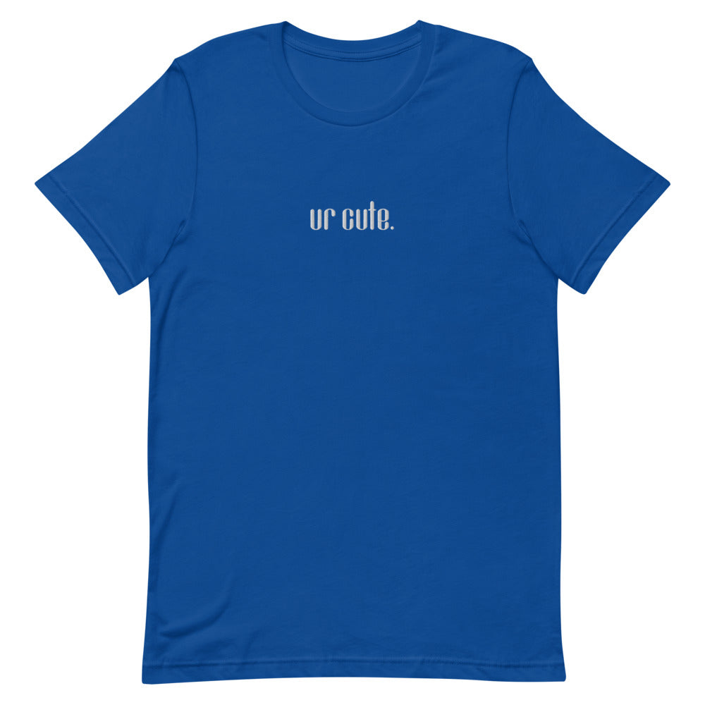 ur cute. Short-Sleeve Unisex T-Shirt