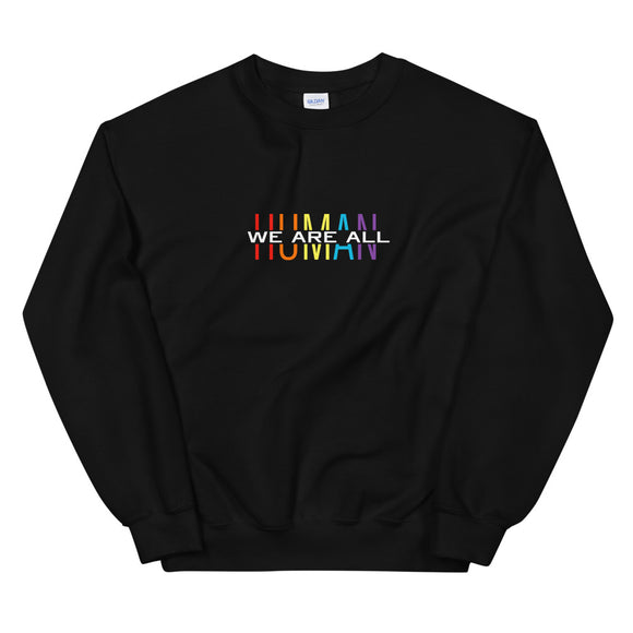 Megan Marie We Are All Human Color Unisex Sweatshirt