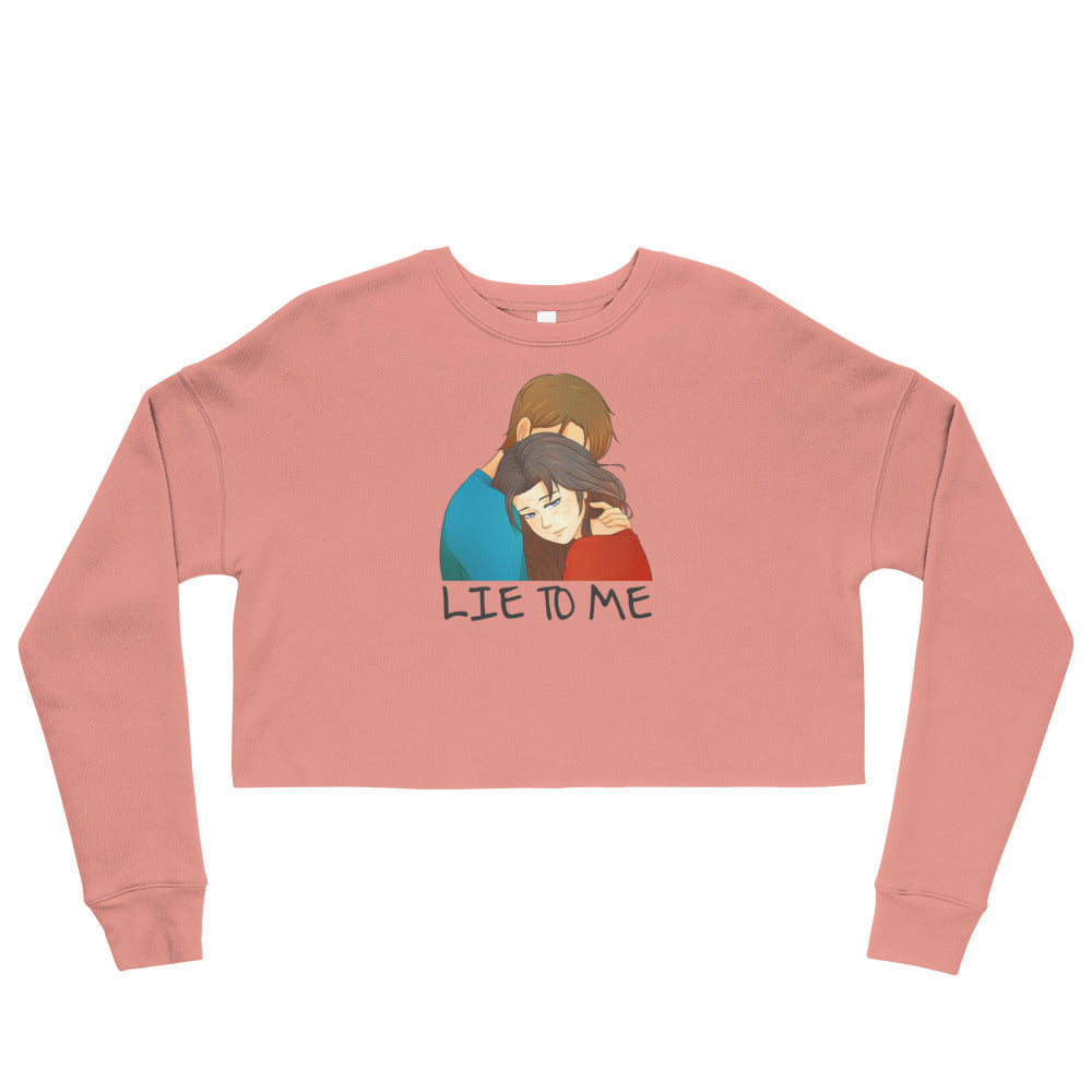 Mere Lie to Me Crop Sweatshirt