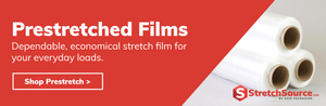 Prestretched Stretch Films - StretchSource.com