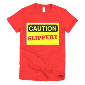 Caution Slippery