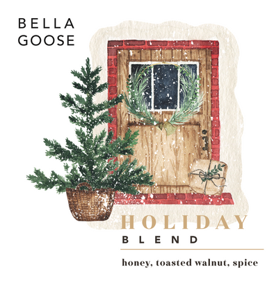 Bella Goose Holiday Blend