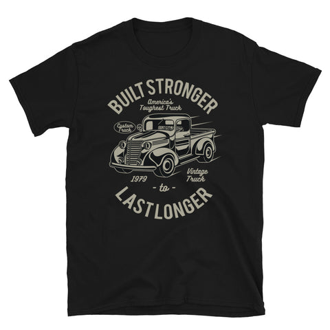 Built Stronger - Unisex T-Shirt