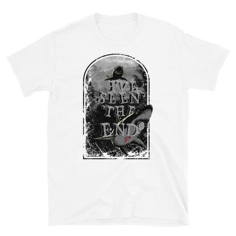 I have seen the end - Unisex T-Shirt