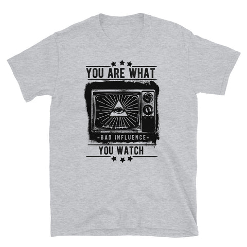 You are what you watch - Unisex T-Shirt