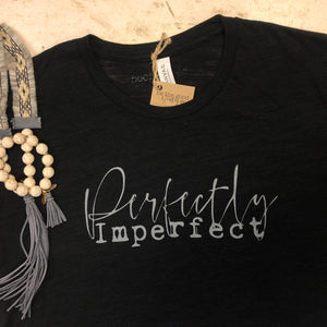 Perfectly Imperfect -T-Shirt