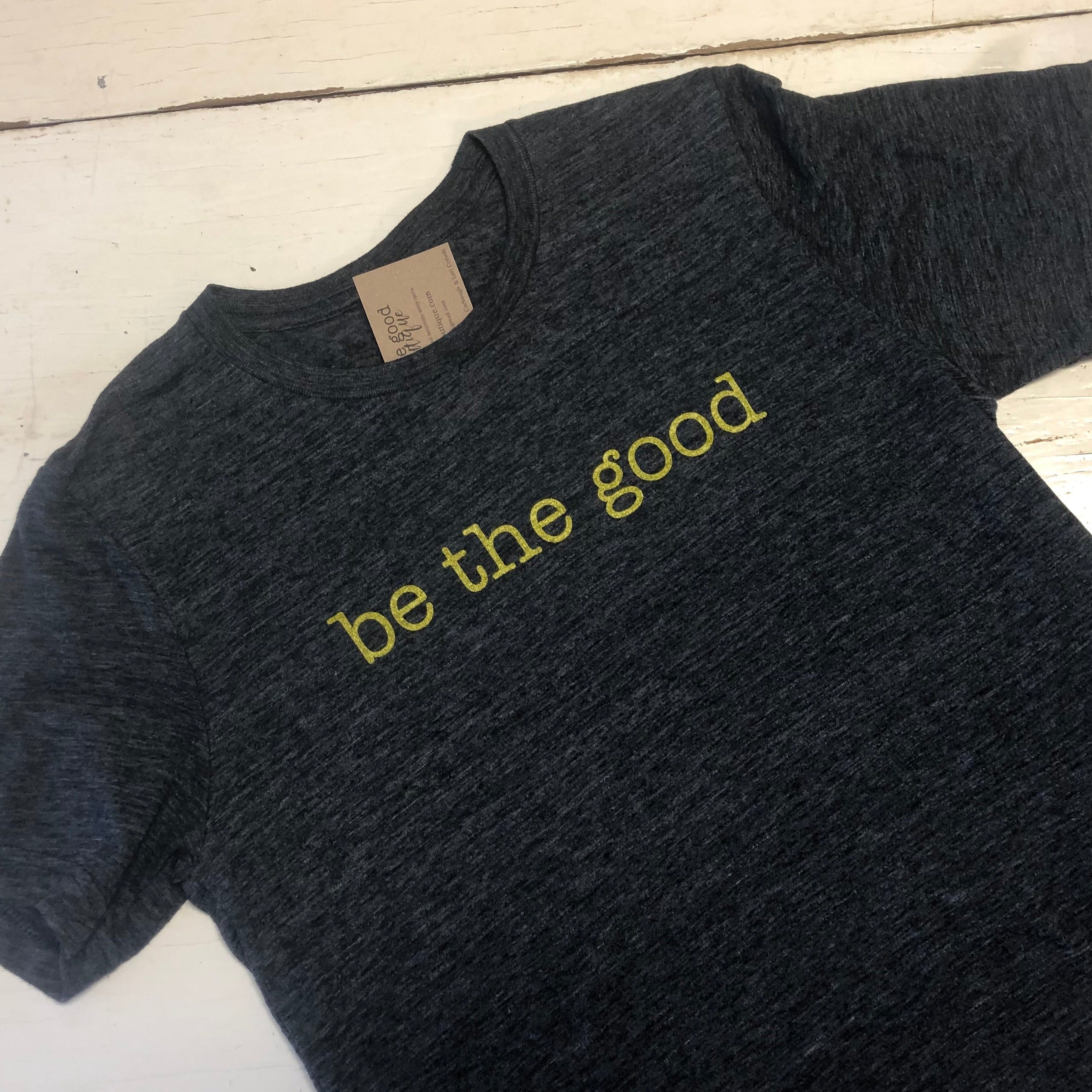Be the Good Gold T-shirt