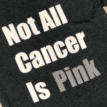 Not All Cancer Is Pink - Short Sleeve T-Shirt