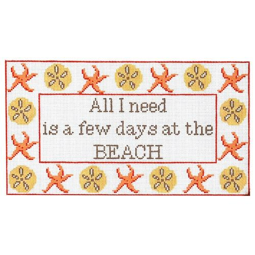 All I Need is a Few Days at the Beach Painted Canvas The Point of It All Designs