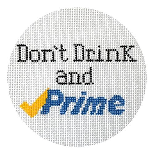 Don't Drink and Prime Painted Canvas Vallerie Needlepoint Gallery
