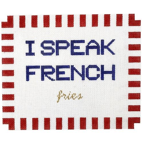 I Speak French Fries Painted Canvas SilverStitch Needlepoint