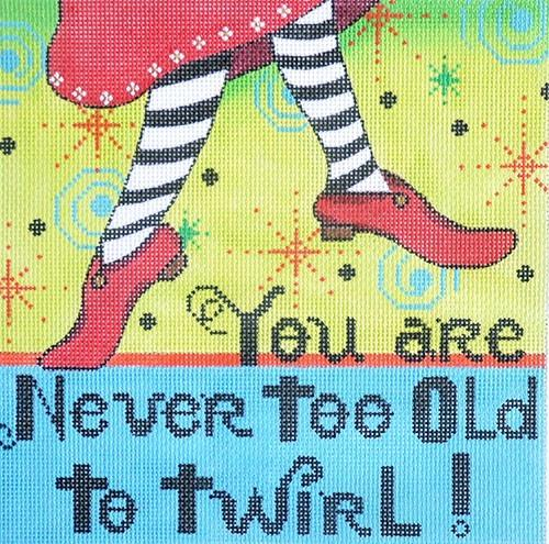 Never Too Old Painted Canvas Alice Peterson