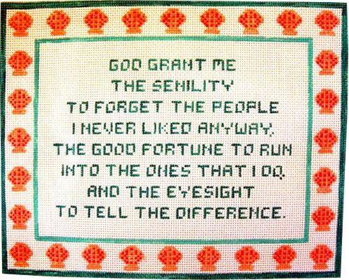 Senility Prayer Painted Canvas Winnetka Stitchery Design