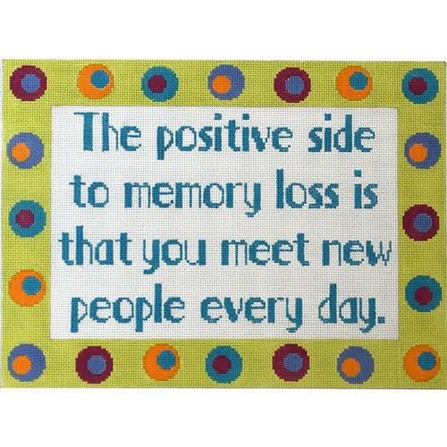 The Positive Side to Memory Loss Painted Canvas The Meredith Collection