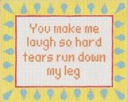 You Make Me Laugh Painted Canvas Stitch-Its