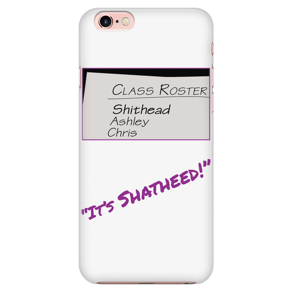Shithead iPhone 7 Case
