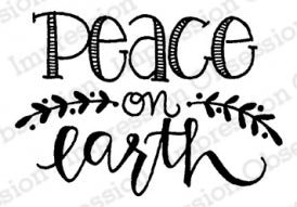 Impression Obsession Rubber Stamp - Peace On Earth