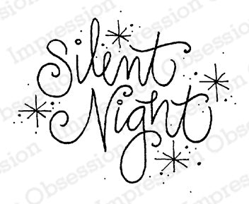 Impression Obsession Rubber Stamp - Silent Night
