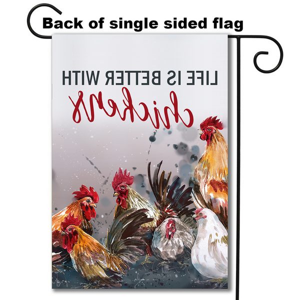 """Life is Better with Chickens"" Garden Flag"
