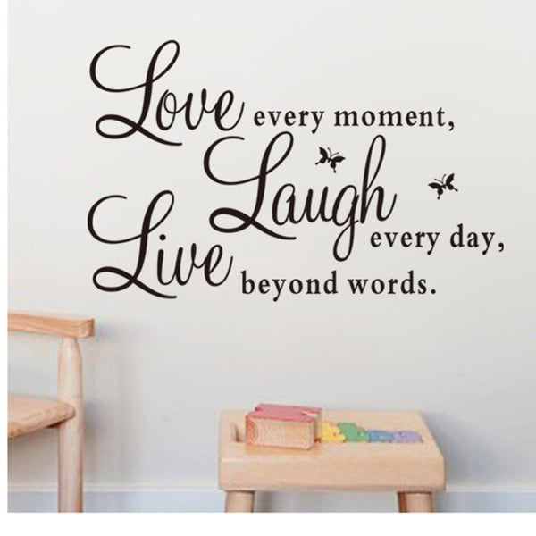 "Fashion Wall Vinyl Decal ""Live Every Moment,Laugh Every Day,Love Beyond Words"""
