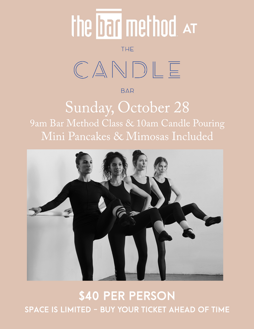 Bar Method Class & Candle Pouring Workshop