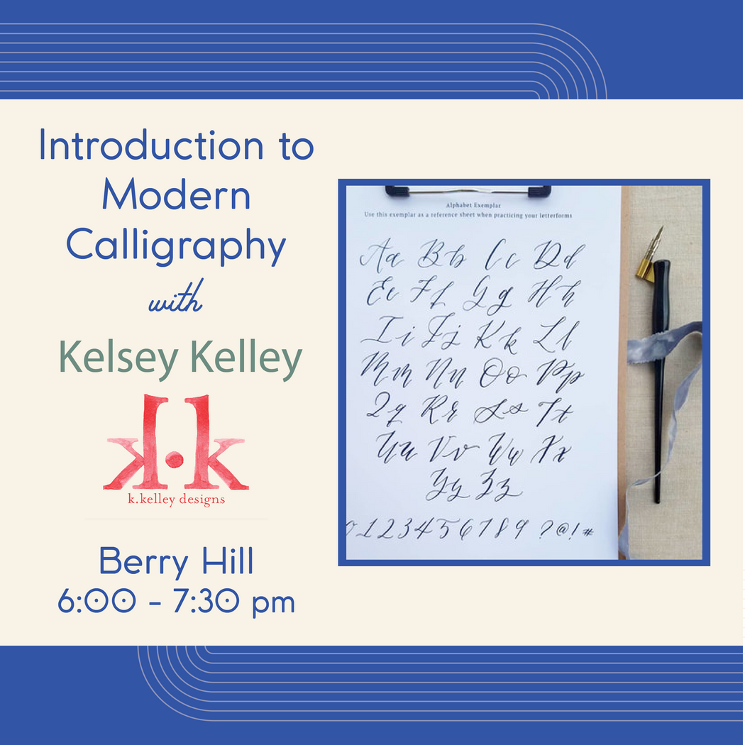 Introduction to Modern Calligraphy (Berry Hill - Feb 20)