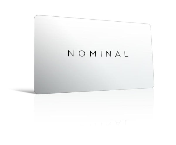 NOMINAL Gift Cards are now available!