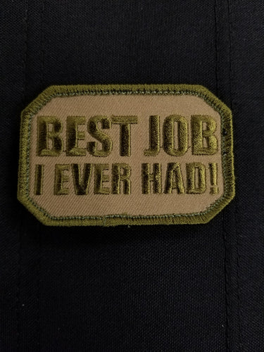 Best Job I Ever Had!