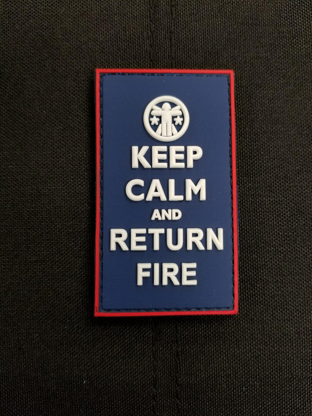 Keep Calm and Return Fire RWB Edition