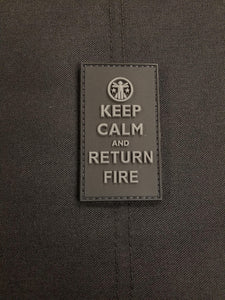Keep Calm and Return Fire SWAT Edition