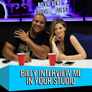 Billy Interview ME in Your Studio