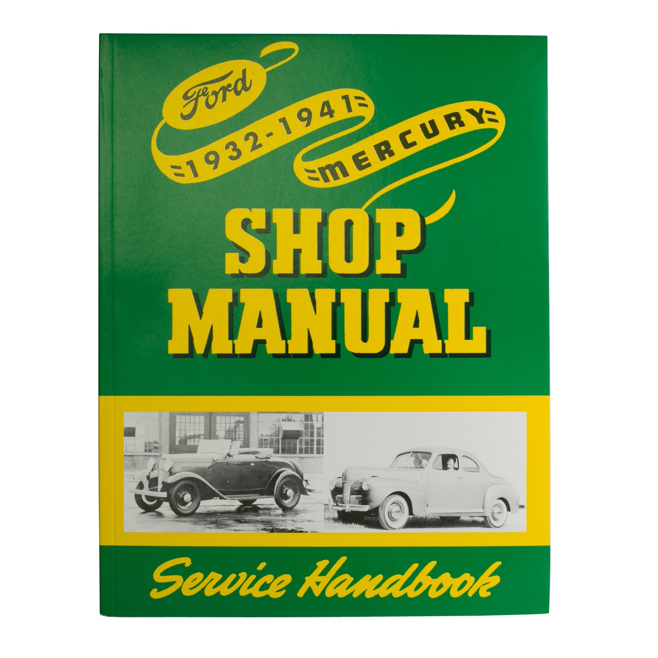 Shop Manual • Ford & Mercury 1932-41