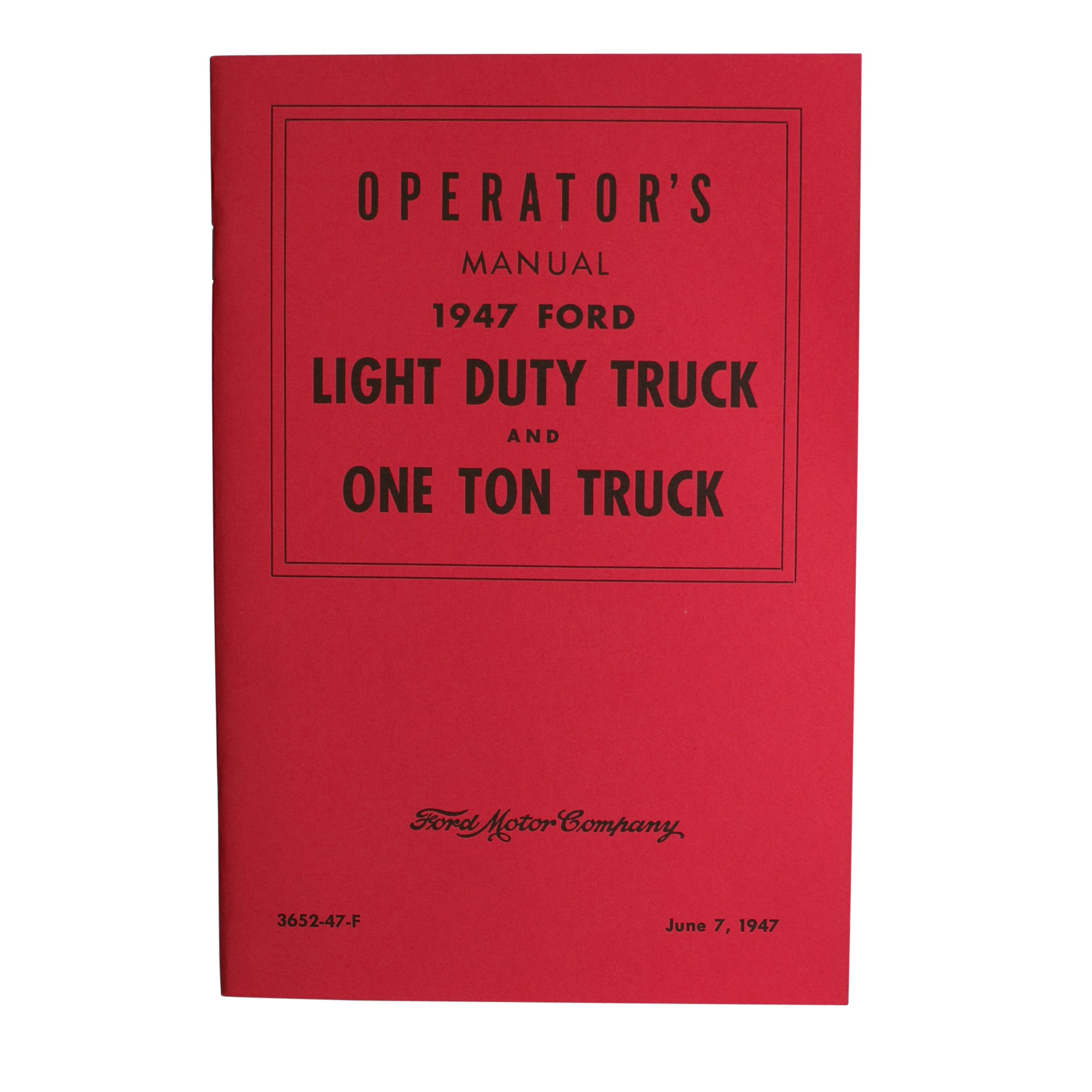 Owners Manual • 1947 Pickup