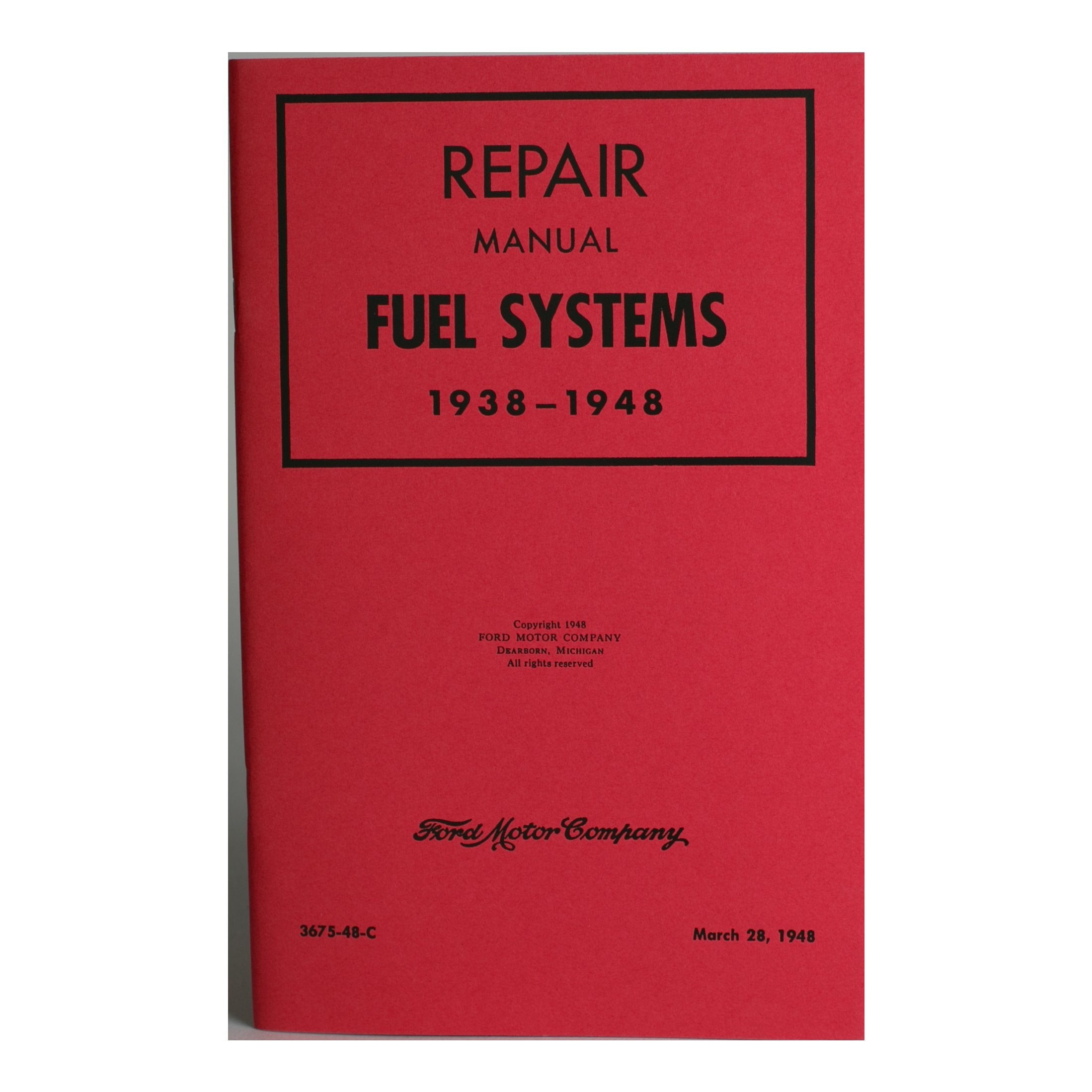 Repair Manual • 1938-48 Ford Fuel System