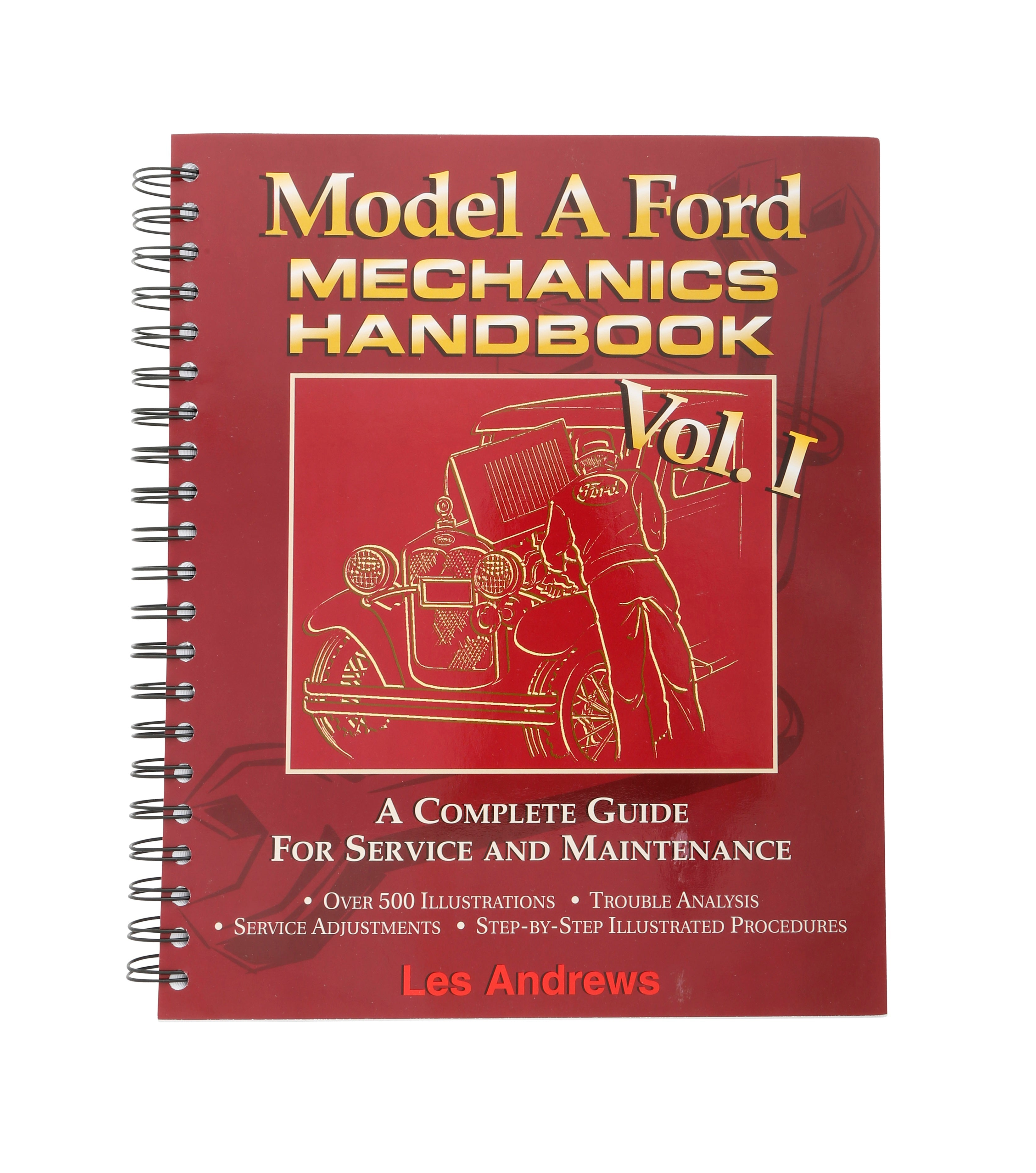 Model A Ford Mechanics Handbook • Volume I