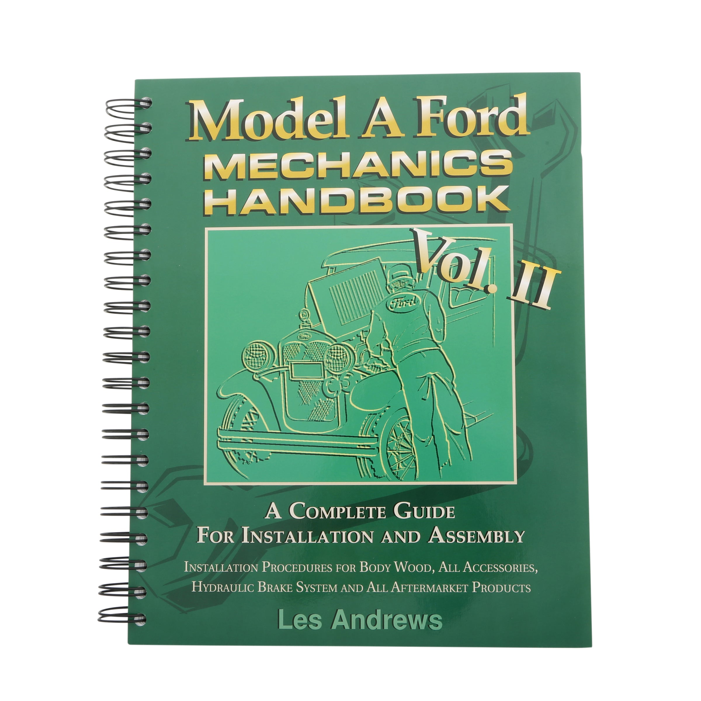 Model A Ford Mechanics Handbook • Volume II