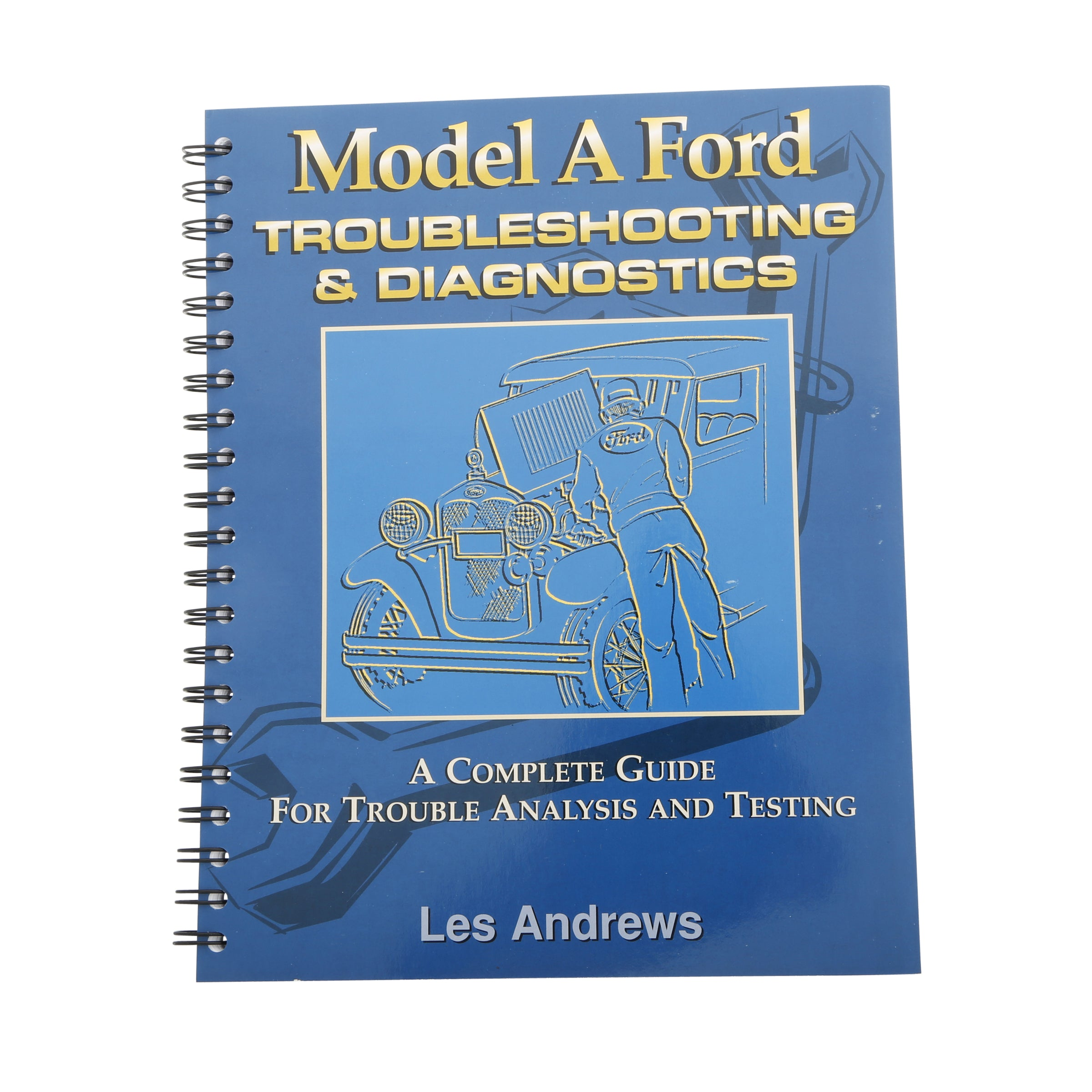 Model A Mechanics Handbooks • Volume III