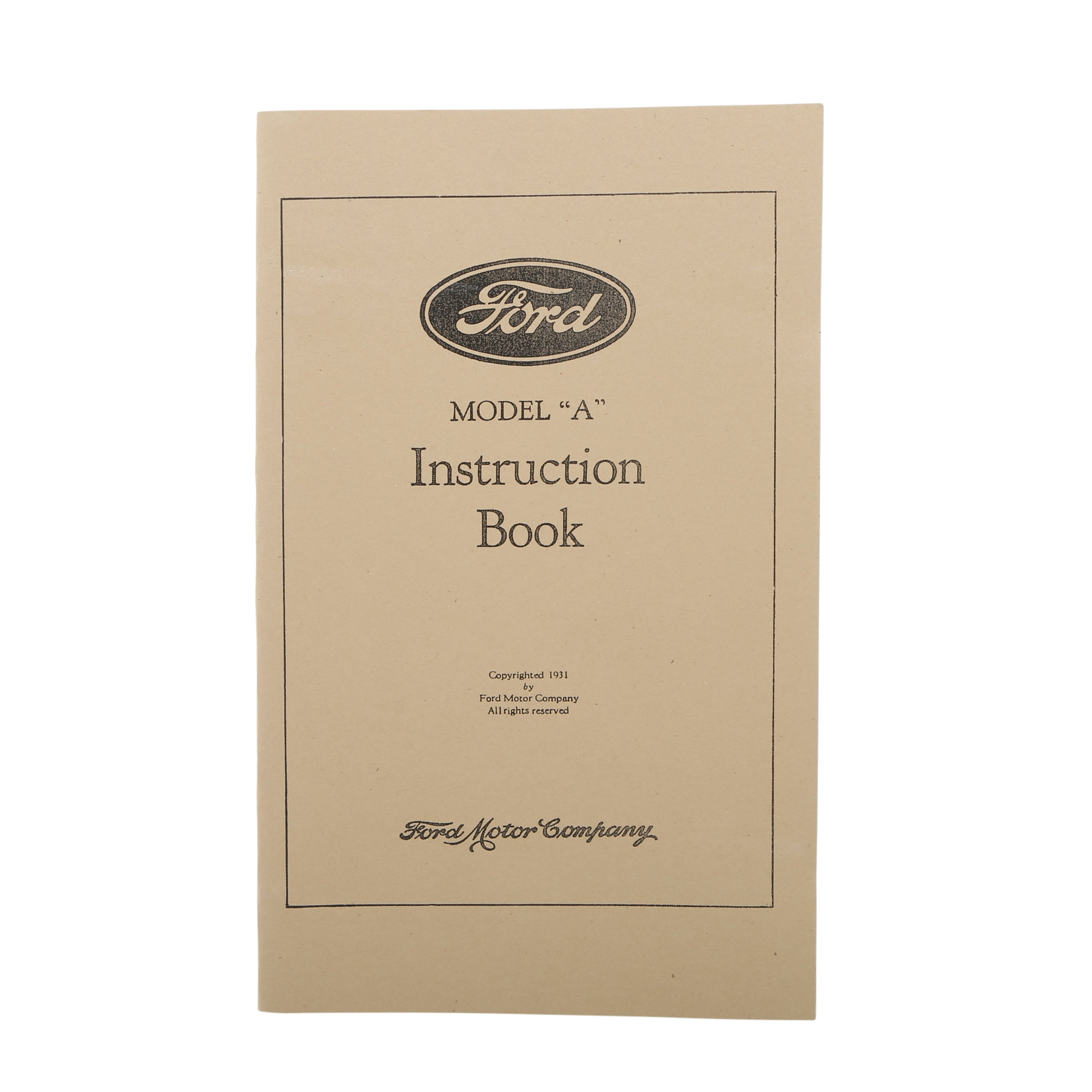 Model A Ford Owner's Manual • 1931