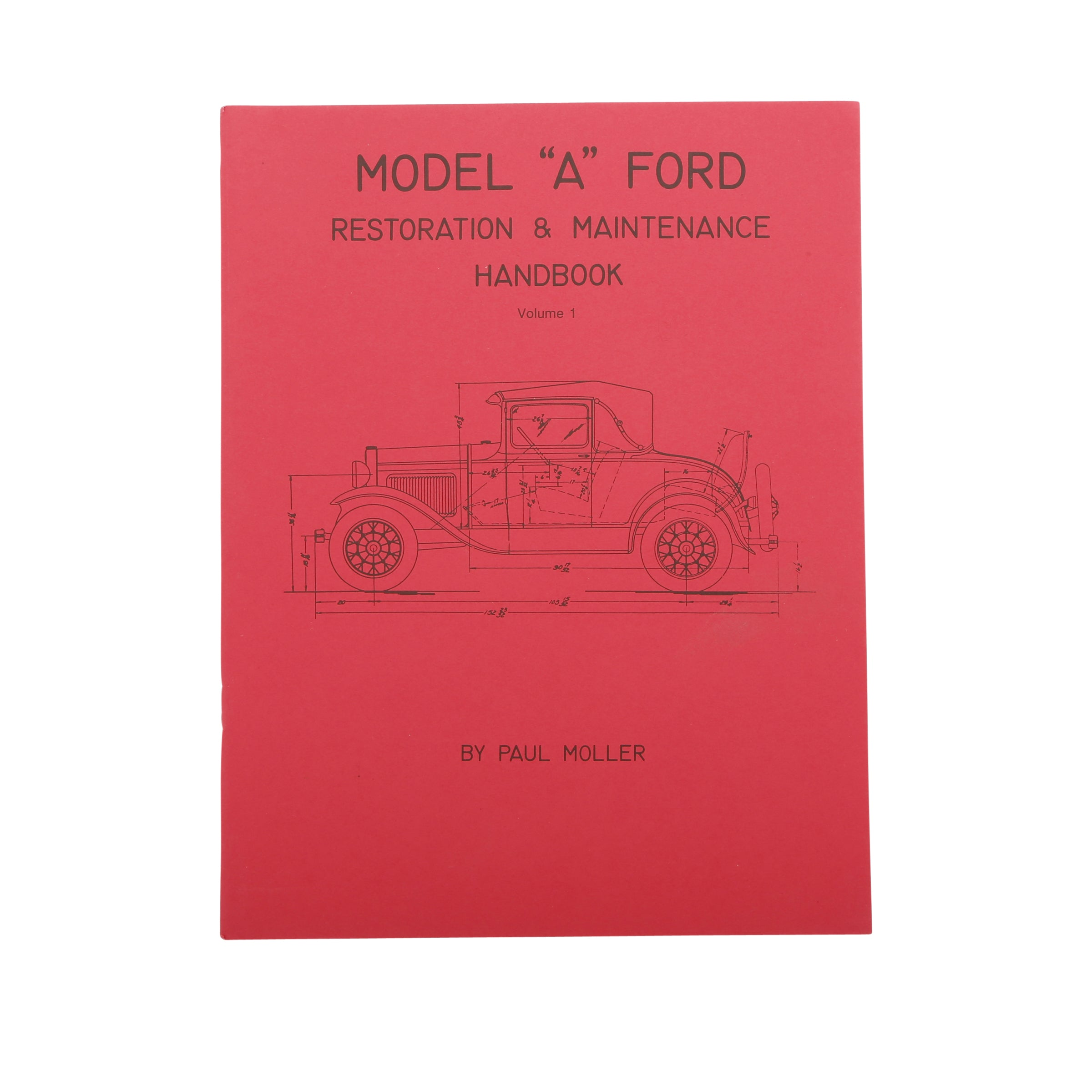 Model A Ford Restoration Handbook • Volume I