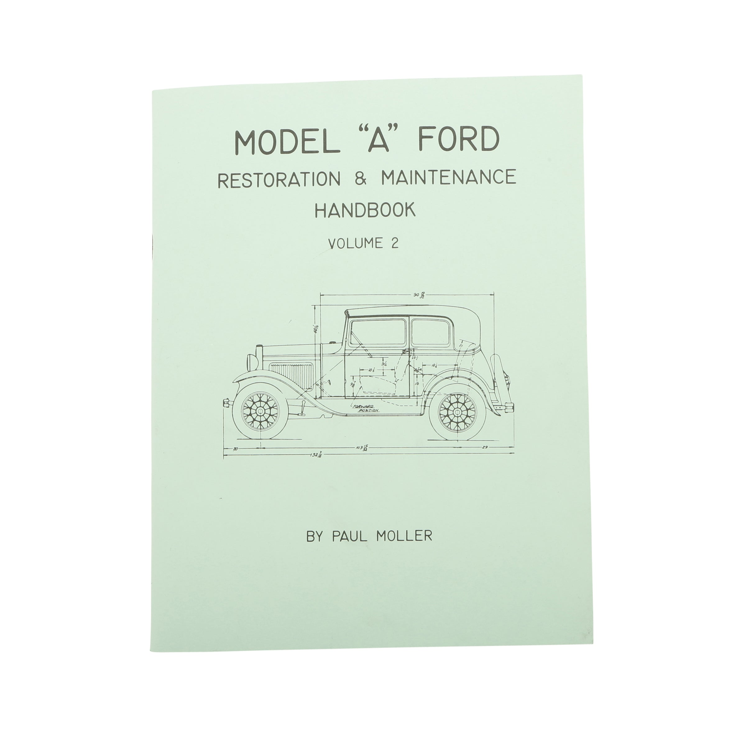 Model A Restoration Handbook • Volume II