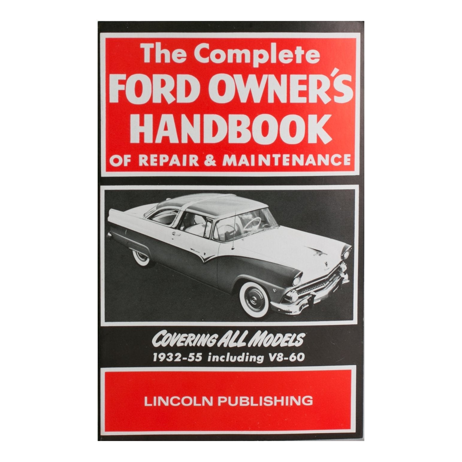The Complete Ford Owners Handbook of Repair & Maintenance