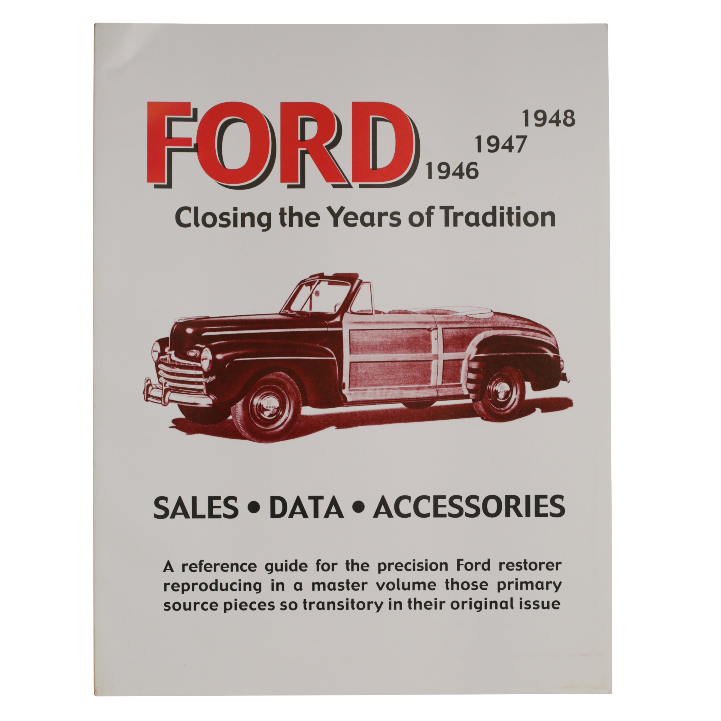 """The Closing Years of Tradition"" • 1946-48 Ford"