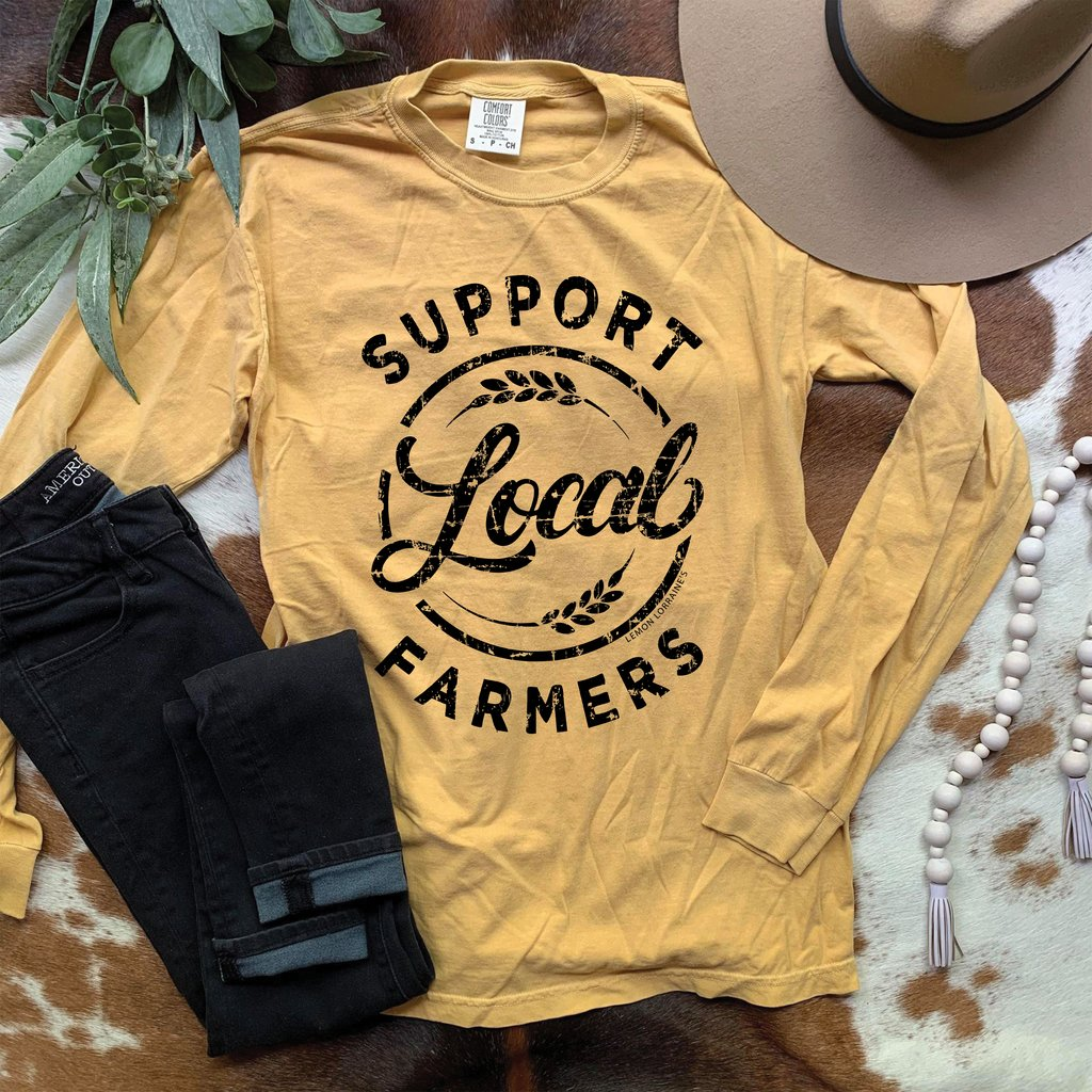 Support Your Local Farmers Long Sleeve Tee