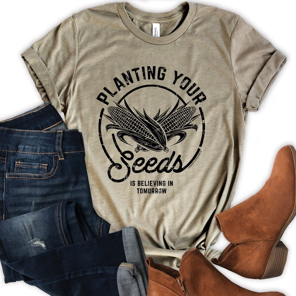 Planting Your Seeds Graphic Tee