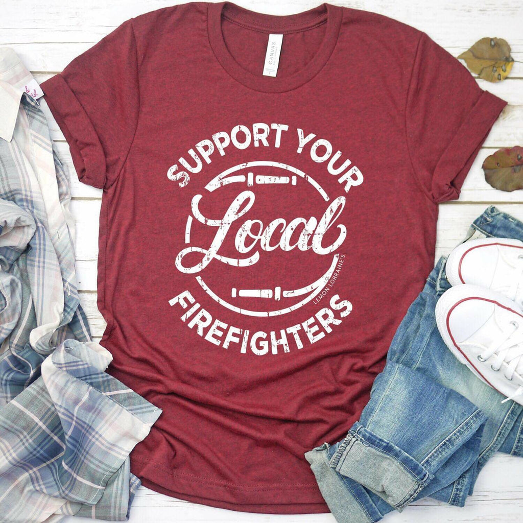 Support Your Local Firefighter