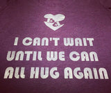 Until we hug again
