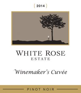 2015 SEQUITUR AND 2014 WHITE ROSE WINEMAKER'S CUVEE – NEW VINTAGES, EXTRAORDINARY PINOT NOIR — THAT HAPPEN TO BE OUR RESERVE CLUB SELECTIONS FOR JULY, 2017