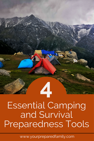 When you go out camping, you wouldn't want to overload your backpack with a ton of accessories, but on the other hand, you still want to make sure you have everything you need. Click here to see 4 essential camping and survival tools! #yourpreparedfamily #survivalkit #emergencypreparedness #camping