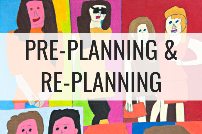 Pre-Planning & Re-Planning